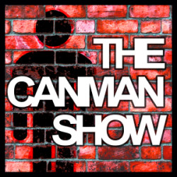 Canman Show Podcast